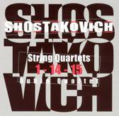 Shostakovich: String Quartets 1, 14, 15