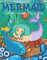 Mermaid and Sea Creatures Coloring Book: Cute Nautical Themed Coloring, Dot to Dot, and Word Search Puzzles Provide Hours of Fun For Creative Young Ch