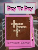 Day To Day Crossword Calendar: Brain Workouts Variety Puzzles, Brain Games Crossword Puzzle Book For Adults asy, Medium, Hard Puzzle Book, Brainy Day