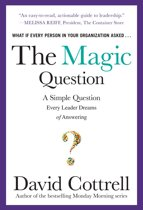 The Magic Question: A Simple Question Every Leader Dreams of Answering DIGITAL AUDIO