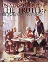 Universal Mind and the Truth of the Declaration of Independence