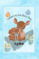 Ayden Letters to My Baby Boy