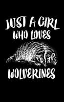 Just A Girl Who Loves Wolverines