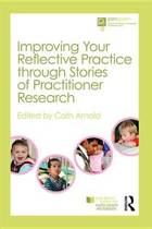 Improving Your Reflective Practice through Stories of Practitioner Research