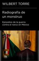 Radiografía de un monstruo