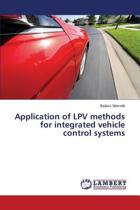 Application of Lpv Methods for Integrated Vehicle Control Systems