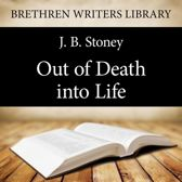 Out of Death into Life