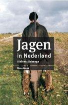 Boek cover Jagen in Nederland (herziene editie) van Siebren Siebenga