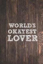 World's Okayest Lover - Funny Saying Journal