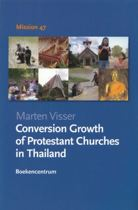 Conversion Growth of Protestant Churches in Thailand
