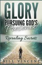 Glory Pursuing Gods Presence