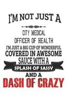 I'm Not Just A City Medical Officer Of Health