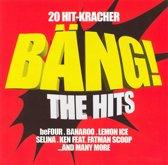 20 Hit-Kracher: Bang! The Hits