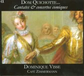 Dom Quichotte...