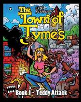 The Town of Tymes - Teddy Attack