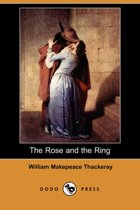 The Rose and the Ring (Dodo Press)