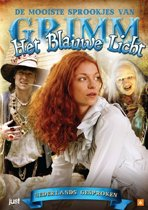 Mooiste Sprookjes Van Grimm - Het Blauwe Licht