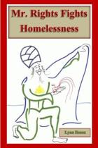 Mr. Rights Fights Homelessness