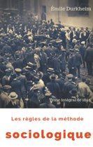 Les règles de la méthode sociologique (texte intégral de 1895)