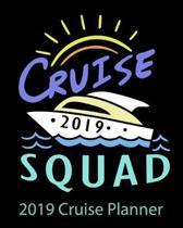 2019 Cruise Squad