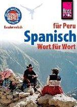 Reise Know-How Kauderwelsch Spanisch für Peru - Wort für Wort