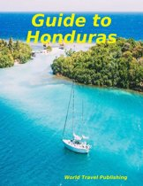 Guide to Honduras