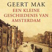 Boek cover Een kleine geschiedenis van Amsterdam van Geert Mak (Onbekend)
