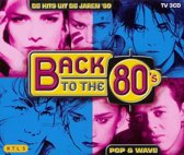 Back To The 80 S - Pop & Wave