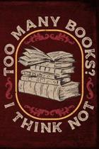 Too Many Books? I Think Not