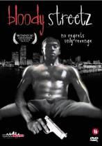 Bloody Streetz (dvd)