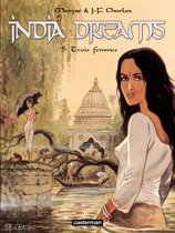 India Dreams - tome 5 - Trois femmes