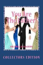 You Are the Father! Collectors Edition