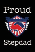 Proud Stepdad: Union Jobs Family Lined Notebook Journal