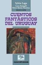 Cuentos Fantasticos Del Uruguay