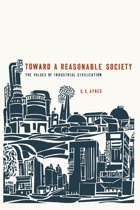 Toward a Reasonable Society