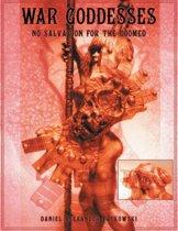 War Goddesses: No Salvation for the Doomed