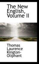 The New English, Volume II