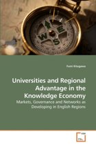 Universities and Regional Advantage in the Knowledge Economy