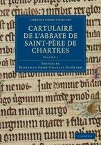 Cambridge Library Collection - Medieval History Cartulaire de l'Abbaye de Saint-Pere de Chartres