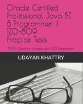 Oracle Certified Professional Java Se 8 Programmer II 1z0-809 Practice Tests