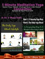5 Minute Meditation Yoga Connection: Quiet Your Mind: 5 Minute Meditation Yoga Connection