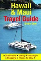 Hawaii & Maui Travel Guide