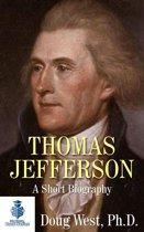 Thomas Jefferson: A Short Biography