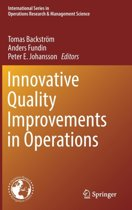 Innovative Quality Improvements in Operations