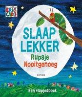 Boek cover Rupsje Nooitgenoeg - Slaap lekker Rupsje Nooitgenoeg van Eric Carle (Onbekend)