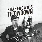 Shakedown's Th'Owdown