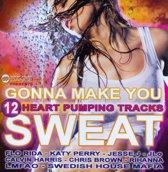 Gonna Make You Sweat