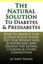 The Natural Solution to Diabetes and Prediabetes