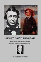 Henry David Thoreau and Two Other Autistic Lives
