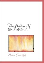 The Problem of the Pentateuch